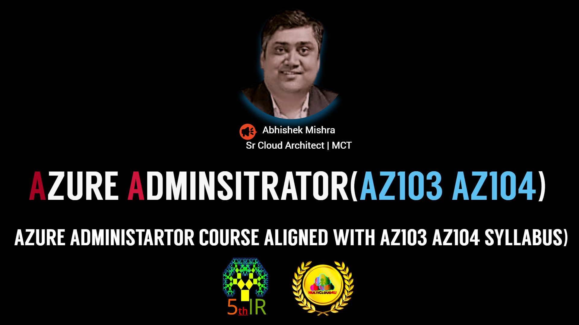 Microsoft Azure Administrator and Infrastructure-as-a-Service  AZ104