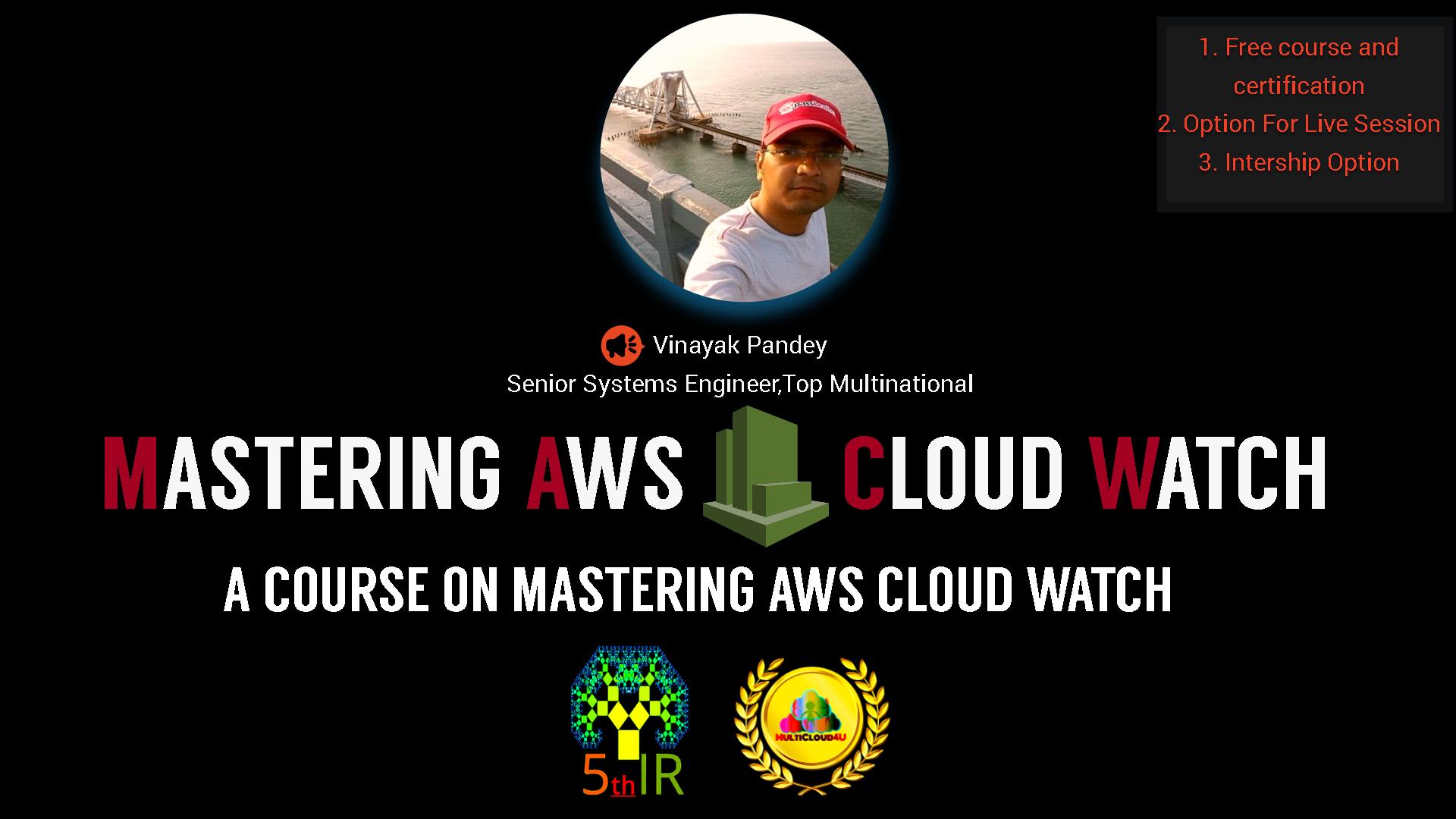 Mastering AWS Cloud Watch